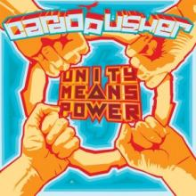 Cardopusher - Unity Means Power (2009)