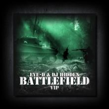 Eye-D & DJ Hidden - Battlefield VIP (2016)