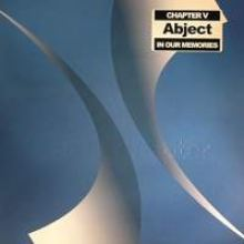 Abject - In Our Memories (2007)