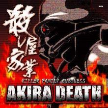Akira Death - Killer Family Business (2007)
