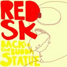 RedSK - Back To The Buddha Statue (2007)