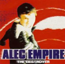Alec Empire - The Destroyer (1996)