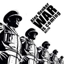 Alex Henker - War Is Coming (2009)