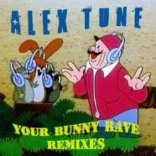 AleX Tune - Your Bunny Rave Remixes (2011)