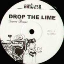 Drop The Lime - Sweet Desire (2003)