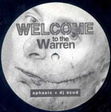 Aphasic + DJ Scud - Welcome To The Warren (1997)