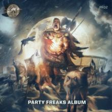 VA - Party Freaks Album (2017)