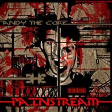 Andy The Core - Painstream (2011)