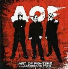 Art Of Fighters and  Meccano Twins - Art Of Fighters (2007)