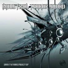 Industrial Terror Squad - First Strike Policy EP (2008)