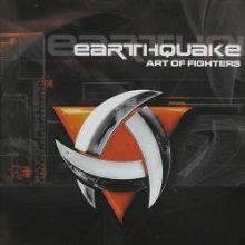 Art Of Fighters - Earthquake (2002)