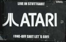 Atari Teenage Riot - Live In Stuttgart (One-Off Shit Let's Go!) (1996)