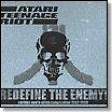 Atari Teenage Riot - Redefine The Enemy! (2002)