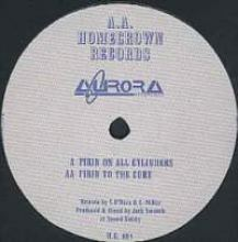 Aurora - Firin On All Cylinders / Firin To The Core (1993)