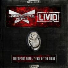 Hardstyle Mafia ft. MC Livid - Redemption Born / Edge Of The (2017)