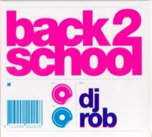 VA - Back 2 School (Mixed by Dj Rob) (2006)