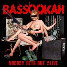 Bassookah - Nobody Gets Out Alive (2010)