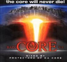VA - Bazz Core V.1 - The Core Will Never Die! (2008)