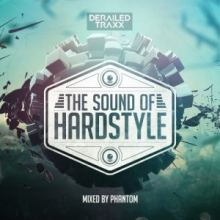 VA - The Sound Of Hardstyle Mixed By Phantom (2017)