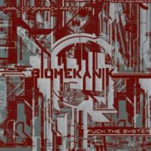Biomekanik - Biomekanik - Fuck The System (2011)