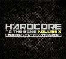 VA - Hardcore To The Bone V.olume X (2007)