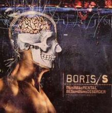 Boris/S - Mental Disorder (2007)