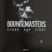 Bouncemasters - Stand And Fight (2009)