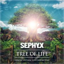 Sephyx - Tree Of Life (Official Anthem Fairytale Festival) (2017)
