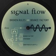 Broken Rules - Bounce Factory (2011)