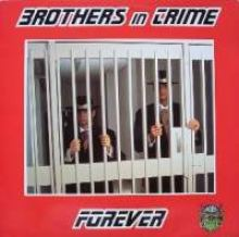 Brothers In Crime - Forever (1996)