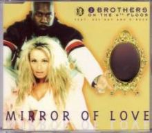 2 Brothers On The 4th Floor - Mirror Of Love (1996)