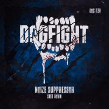Noize Suppressor - Shit Down (2018)