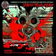 Carnage & Cluster vs. The Untitled & Zeta Reticuli - Triple Viral Force (2011)