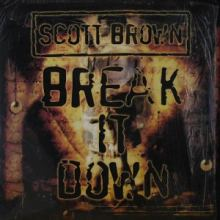 Scott Brown - Break It Down