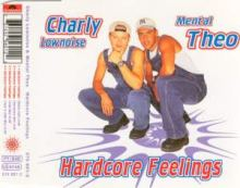 Charly Lownoise & Mental Theo - Hardcore Feelings (1996)