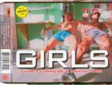 Charly Lownoise & Mental Theo - Girls (2000)