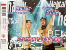 Charly Lownoise & Mental Theo - Hardcore Feelings (Remixes) (1996)