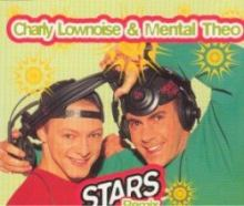 Charly Lownoise & Mental Theo - Stars (Remixes) (1995)