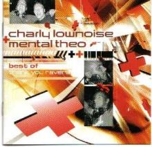 Charly Lownoise & Mental Theo - Thank You Ravers (2005)