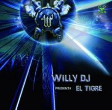 Willy DJ - Presenta El Tigre (2008)