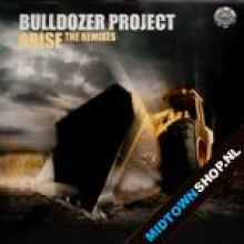 Da Bulldozer Project - Arise The Remixes (2007)