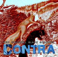 Contra - Red Squirrel Black Squirrel (2008)