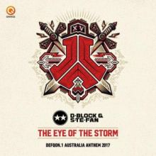 D-Block & S-te-Fan - Eye Of The Storm (Defqon.1 Australia Anthem) (2017)