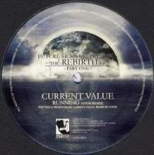 Current Value / Vengeanze - The Rebirth EP - Part 1 (2009)