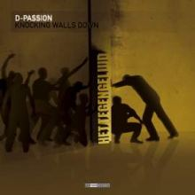 D-Passion - Knocking Walls Down (2010)