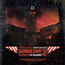 VA - DANGER ZONE 2: Controlled By Machines (Russian Edition) (2012)