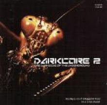 VA - Darkcore 2 - The Darkside Of The Underground (2002)