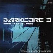 VA - Darkcore 3 - Embrace The Madness (2002)