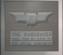 The Darkraver - More Than 20 Years Of His Royal Darkness DVD (2008)