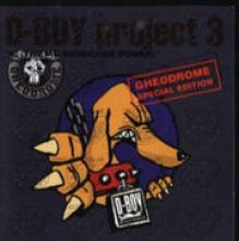 D-Boy Project 3 - Gheodrome Special Edition (2000)